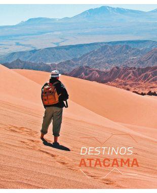 A liberdade e os encantos do Atacama