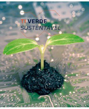 TI Verde a serviço da sustentabilidade