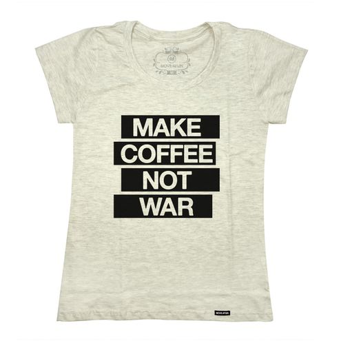 Baby Look Make coffee not war
