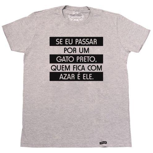 Camiseta Se eu passar por um gato preto quem fica com azar é ele