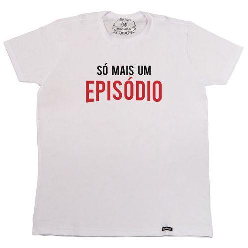 Camiseta Só mais um episódio