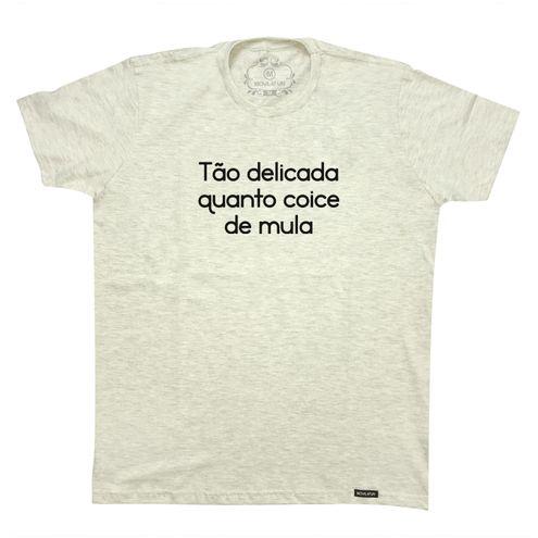 Camiseta Tão delicada quanto coice de mula